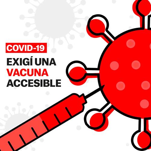 Exigí una vacuna accesible para el COVID-19